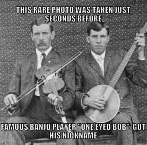 "seconds: THIS RARE PHOTO WAS TAKEN JUST  SECONDS BEFORE  FAMOUS BANJO PLAYER ""ONE EYED BOB"" GOT  HIS NICKNAME"