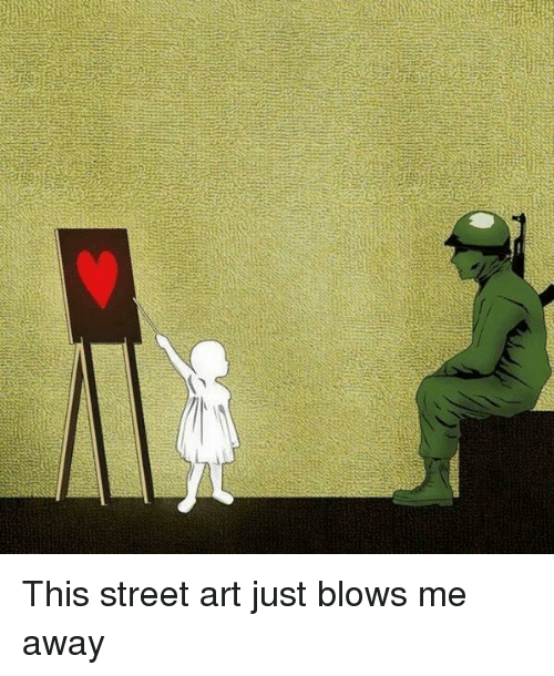 Blowing Me: This street art just blows me away