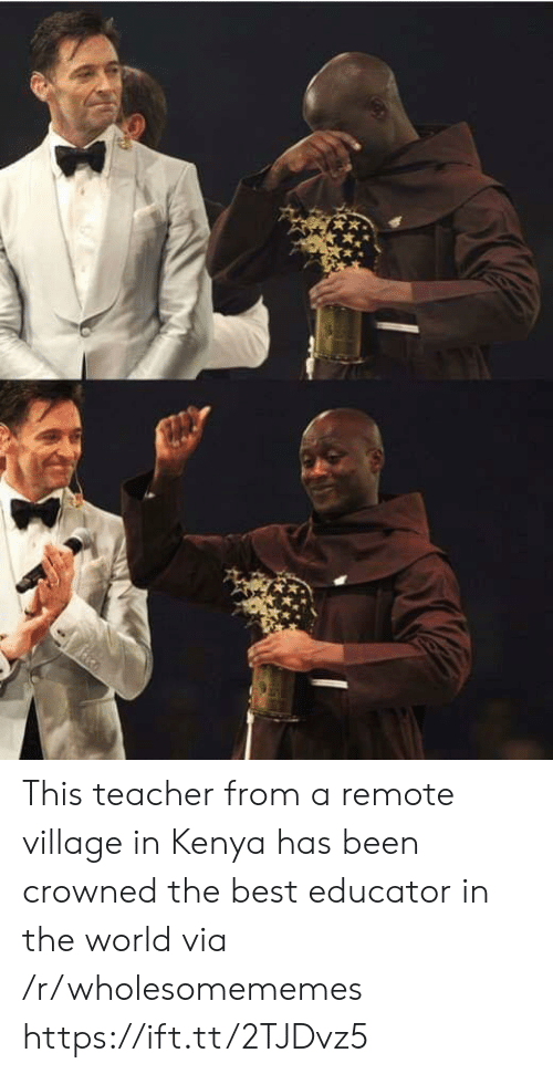 kenya: This teacher from a remote village in Kenya has been crowned the best educator in the world via /r/wholesomememes https://ift.tt/2TJDvz5