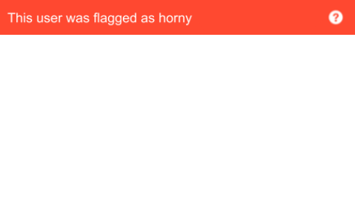 Horny, User, and This: This user was flagged as horny  2