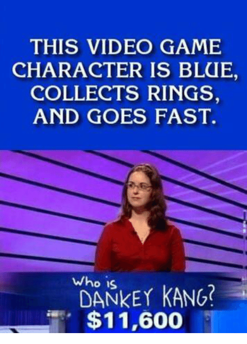 Who Is Dankey Kang: THIS VIDEO GAME  CHARACTER IS BLUE,  COLLECTS RINGS  AND GOES FAST.  who is  DANKEY KANG  $11,600
