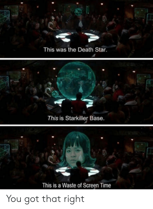 Death Star: This was the Death Star.  This is Starkiller Base.  This is a Waste of Screen Time You got that right