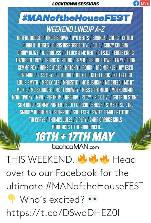 excited: THIS WEEKEND. 🔥🔥🔥 Head over to our Facebook for the ultimate #MANoftheHouseFEST 👇  Who's excited? 👀 https://t.co/DSwdDHEZ0l