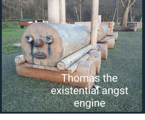 Nihilist: Thomas the.  existential angst  engine