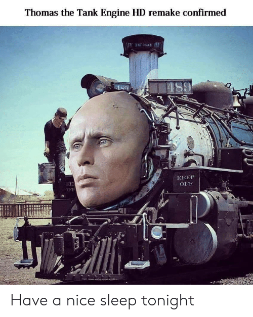 thomas the tank engine: Thomas the Tank Engine HD remake confirmed  KEEP  OFF Have a nice sleep tonight