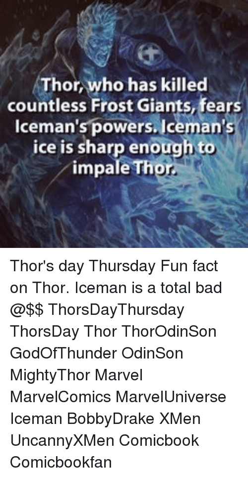 Thor Who Has Killed Countless Frost Giants Fears Lcemans Powers
