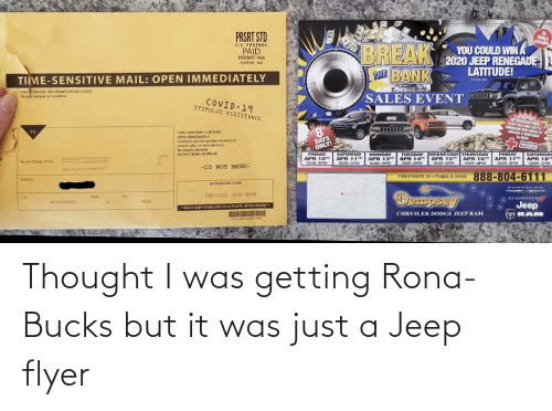 Jeep: Thought I was getting Rona-Bucks but it was just a Jeep flyer