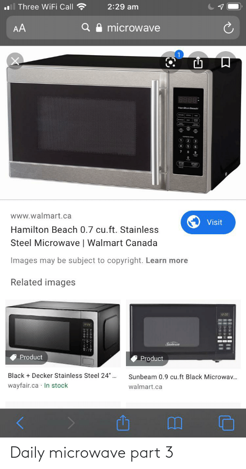 """Walmart, Beach, and Black: Three WiFi Call  2:29 am  microwave  AA  9888  www.walmart.ca  Visit  Hamilton Beach 0.7 cu.ft. Stainless  Steel Microwave 