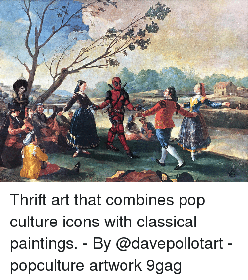 pop culture: Thrift art that combines pop culture icons with classical paintings. - By @davepollotart - popculture artwork 9gag