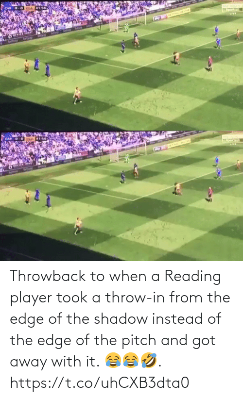 Instead Of: Throwback to when a Reading player took a throw-in from the edge of the shadow instead of the edge of the pitch and got away with it. 😂😂🤣.  https://t.co/uhCXB3dta0