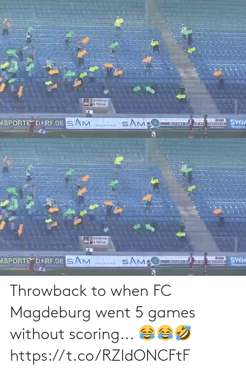 Games: Throwback to when FC Magdeburg went 5 games without scoring... 😂😂🤣 https://t.co/RZIdONCFtF