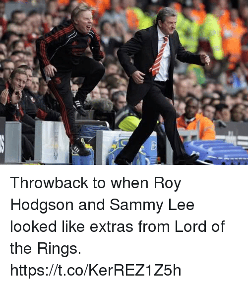 roy hodgson: Throwback to when Roy Hodgson and Sammy Lee looked like extras from Lord of the Rings. https://t.co/KerREZ1Z5h