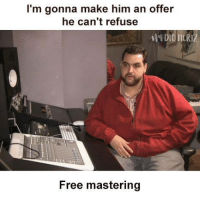 Make Him An Offer He Cant Refuse