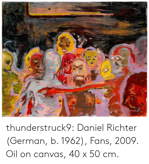 Tumblr, Blog, and Canvas: thunderstruck9:  Daniel Richter (German, b. 1962), Fans, 2009. Oil on canvas, 40 x 50 cm.
