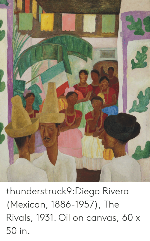 Tumblr, Blog, and Canvas: thunderstruck9:Diego Rivera (Mexican, 1886-1957), The Rivals, 1931. Oil on canvas, 60 x 50 in.