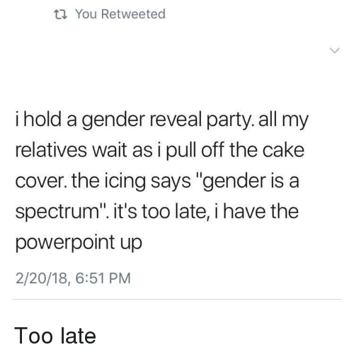 ti you retweeted i hold a gender reveal party all 31128757 ti you retweeted i hold a gender reveal party all my relatives wait