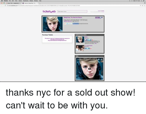Solde: ticketweb  Purchase Tickets thanks nyc for a sold out show!  can't wait to be with you.