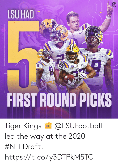 Tiger: Tiger Kings 👑  @LSUFootball led the way at the 2020 #NFLDraft. https://t.co/y3DTPkM5TC