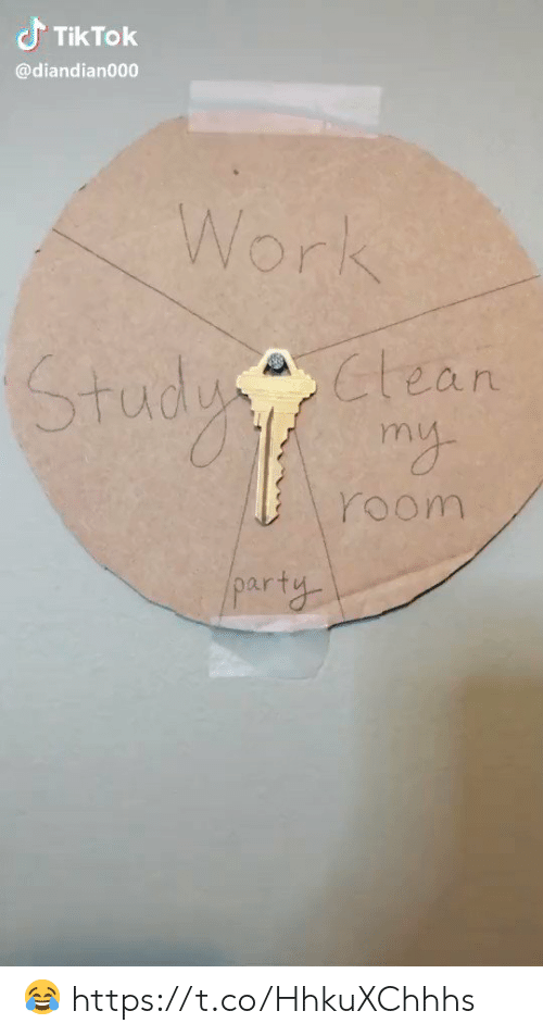 Party, Work, and Study: Tik Tok  @diandian000  Work  Study  clean  my  room  PArty 😂 https://t.co/HhkuXChhhs