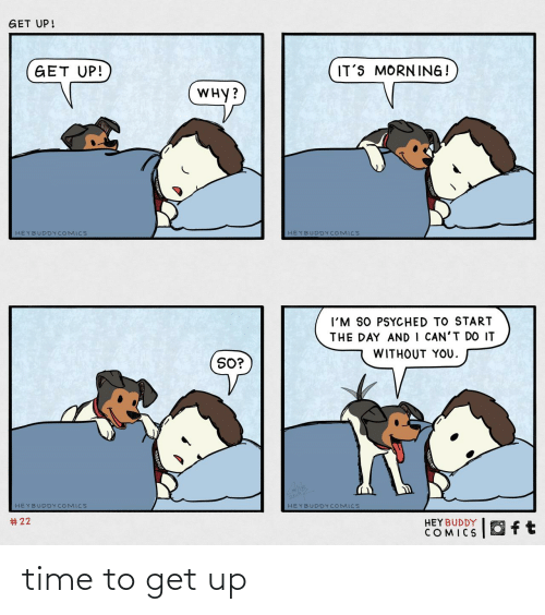 get up: time to get up