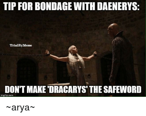 [Image: tip-for-bondage-with-daenerys-trialby-me...382399.png]