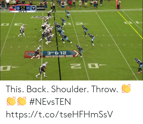 Memes, Back, and 🤖: TITANS NETWORK  4:18  15  4TH 17THardees  20  3RD & 12  3RD &12  TA O615)565-4200 This. Back. Shoulder. Throw. 👏👏👏  #NEvsTEN https://t.co/tseHFHmSsV