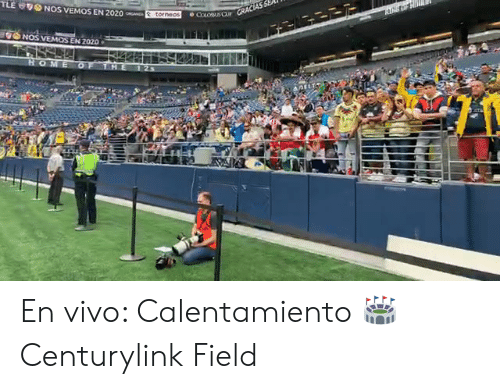 The 1: TLE  ONOS VEMOS EN 2020  torneos  COLOBUSQ CRACIAS SE  GNOS VEMOS EN 2020  HOME OF THE  1 23 En vivo: Calentamiento  🏟️ Centurylink Field