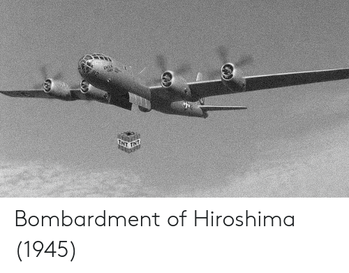 tnt: TNT Bombardment of Hiroshima (1945)