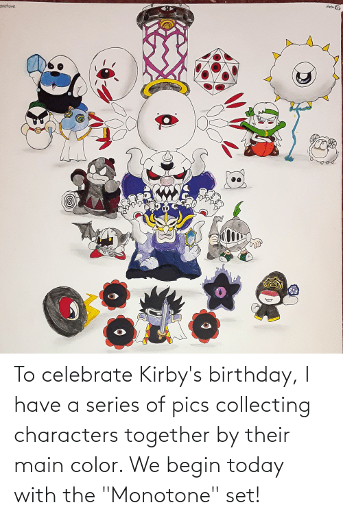 """Collecting: To celebrate Kirby's birthday, I have a series of pics collecting characters together by their main color. We begin today with the """"Monotone"""" set!"""