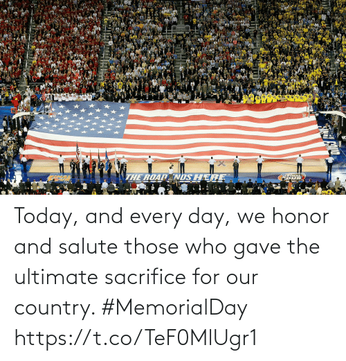 Salute: Today, and every day, we honor and salute those who gave the ultimate sacrifice for our country. #MemorialDay https://t.co/TeF0MlUgr1