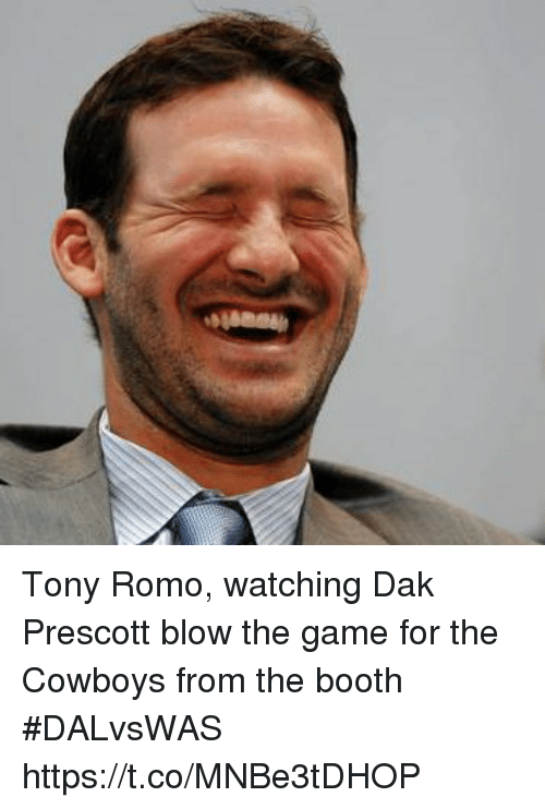 Tony Romo: Tony Romo, watching Dak Prescott blow the game for the Cowboys from the booth #DALvsWAS https://t.co/MNBe3tDHOP