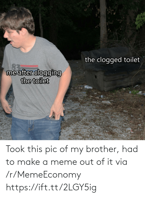 A Meme: Took this pic of my brother, had to make a meme out of it via /r/MemeEconomy https://ift.tt/2LGY5ig