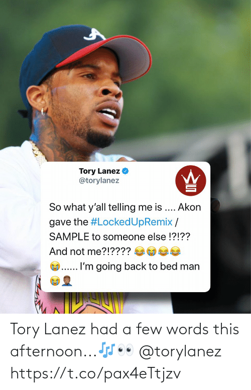 A Few: Tory Lanez had a few words this afternoon...🎶👀 @torylanez https://t.co/pax4eTtjzv