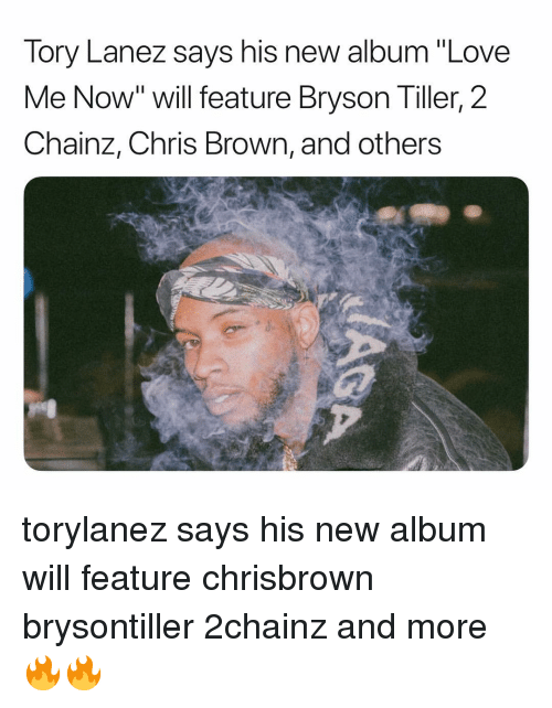 """2chainz: Tory Lanez says his new album """"Love  Me Now"""" will feature Bryson Tiller, 2  Chainz, Chris Brown, and others torylanez says his new album will feature chrisbrown brysontiller 2chainz and more 🔥🔥"""