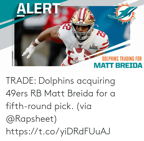Pick: TRADE: Dolphins acquiring 49ers RB Matt Breida for a fifth-round pick. (via @Rapsheet) https://t.co/yiDRdFUuAJ