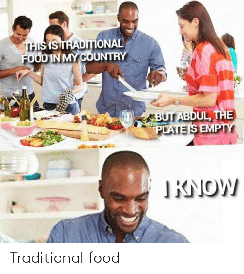 traditional: Traditional food