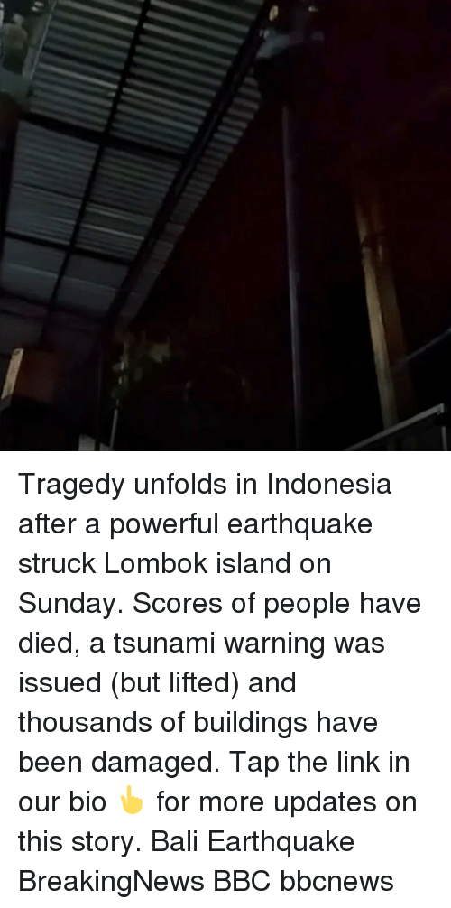 Bali: Tragedy unfolds in Indonesia after a powerful earthquake struck Lombok island on Sunday. Scores of people have died, a tsunami warning was issued (but lifted) and thousands of buildings have been damaged. Tap the link in our bio 👆 for more updates on this story. Bali Earthquake BreakingNews BBC bbcnews