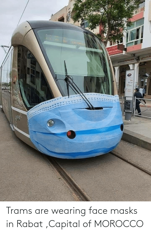 Capital: Trams are wearing face masks in Rabat ,Capital of MOROCCO