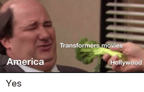 Transformers: Transformers movies  America  Hollywood Yes