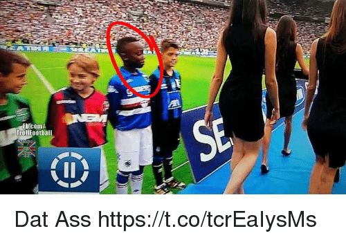 dat ass: Trollfootball Dat Ass https://t.co/tcrEaIysMs