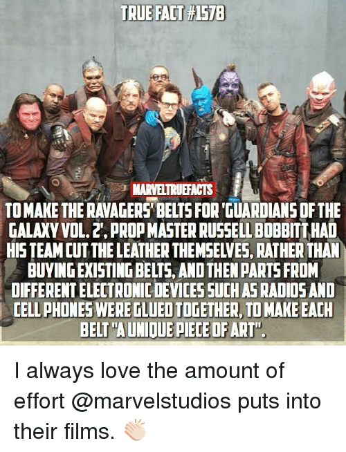 """vols: TRUE FACT #1578  MARVELTRUEFACTS  TO MAKE THE RAVAGERS' BELTS FOR 'GUARDIANS DF THE  GALAXY VOL. 2', PROP MASTER RUSSELL BOBBITT HAD  HISTEAM CUTTHE LEATHER THEMSELVES, RATHER THAN  BUYING EXISTING BELTS, AND THEN PARTS FROM  DIFFERENT ELECTRONIC DEVICESSUCH AS RADIOSAND  CELL PHONES WERE TLUED TOGETHER, TO MAKE EACH  BELT""""A UNIOUE PIECE OFART"""" I always love the amount of effort @marvelstudios puts into their films. 👏🏻"""