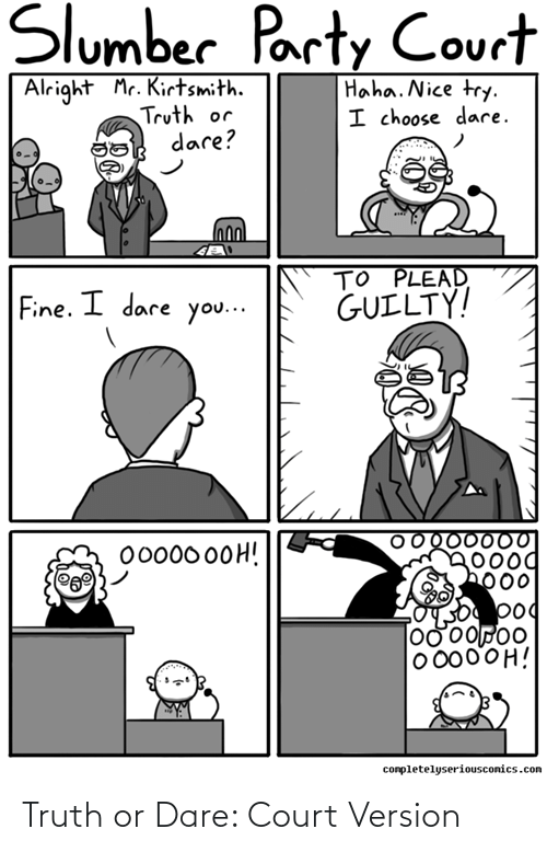 court: Truth or Dare: Court Version