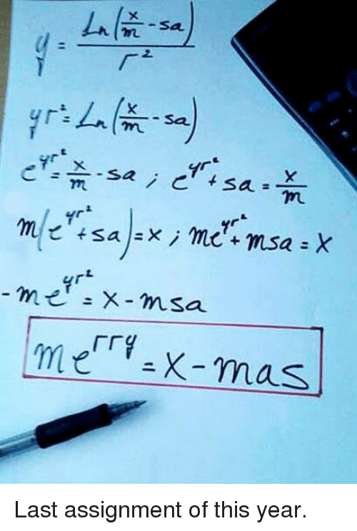 Msã±: tsa  x i me mesa a X  m  X msa.  me X- mas Last assignment of this year.