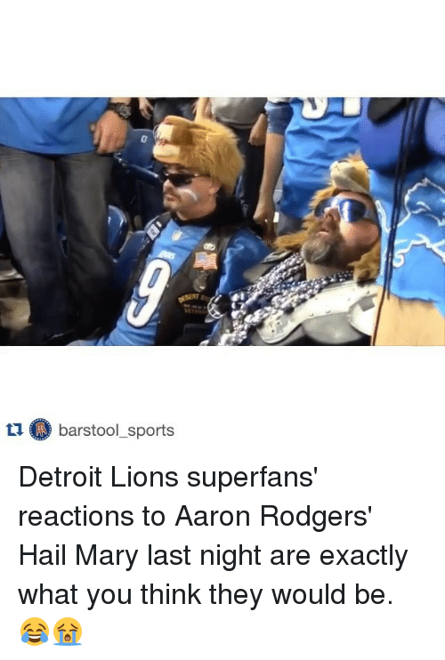 Barstool Sports: tu barstool sports Detroit Lions superfans' reactions to Aaron Rodgers' Hail Mary last night are exactly what you think they would be. 😂😭