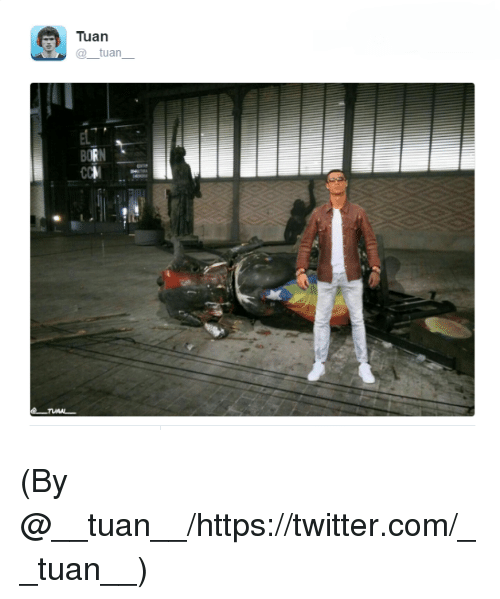 Memes, Twitter, and 🤖: Tuan  @_tuan  e_nMA (By ‏@__tuan__/https://twitter.com/__tuan__)