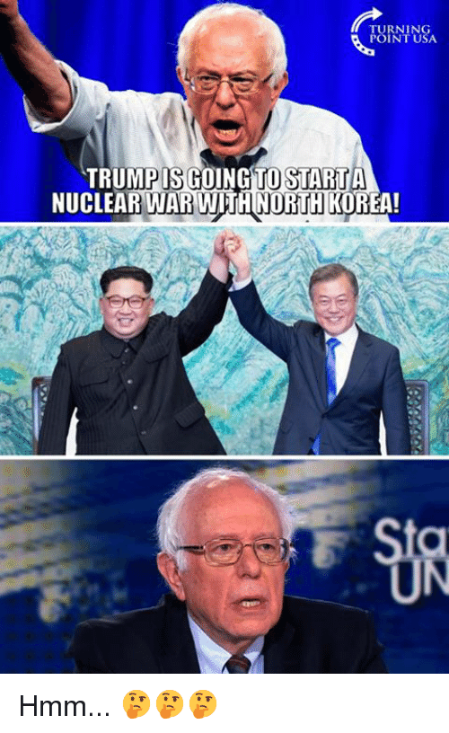 nuclear war: TURNING  POINT USA  TRUMPIS GOING TOSTARİTA  NUCLEAR WAR WITH NORTH KOREA!  UN Hmm... 🤔🤔🤔