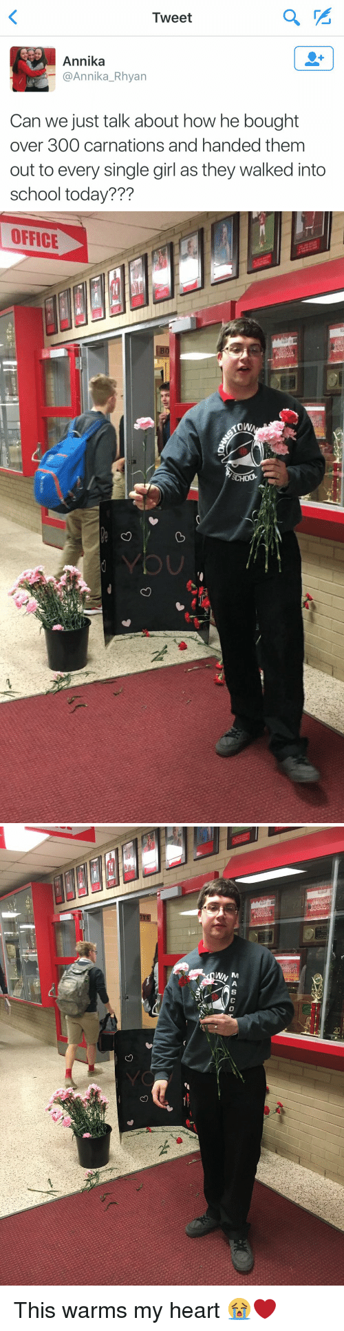 single girl: Tweet  Annika  @Annika Rhyan  Can we just talk about how he bought  over 300  carnations and handed them  out to every single girl as they walked into  school today???   OFFICE   MASCO  eri This warms my heart 😭❤