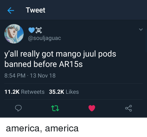 Tweet Y'all Really Got Mango Juul Pods Banned Before AR15s