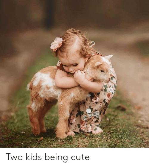 Two Kids: Two kids being cute