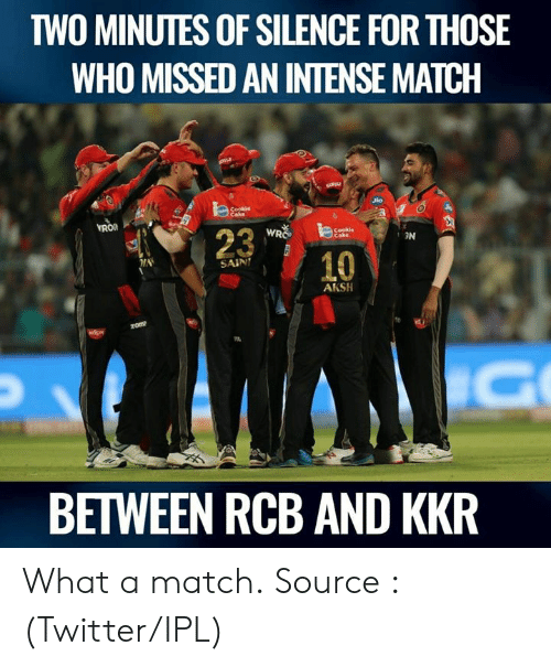 Jio: TWO MINUTES OF SILENCE FOR THOSE  WHO MISSED AN INTENSE MATCH  Jio  3  Cookie  23  WRO  3N  10  SAIN  AKSH  BETWEEN RCB AND KKR What a match.  Source : (Twitter/IPL)
